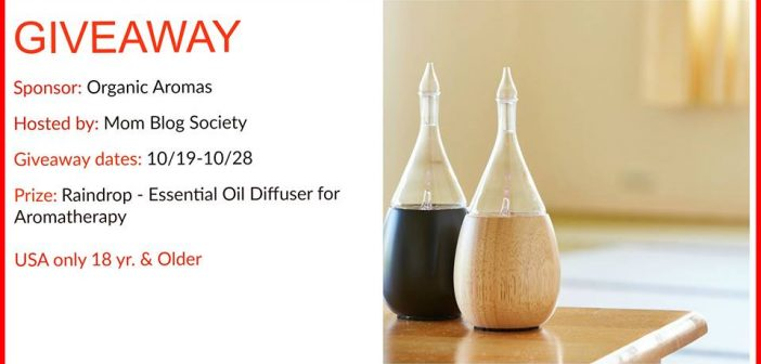 Organic Aromas Raindrop – Essential Oil Diffuser giveaway.
