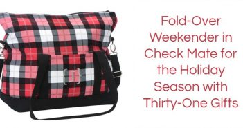Fold-Over Weekender in Check Mate for the Holiday Season with Thirty-One Gifts