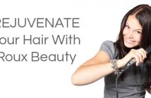 RejuvenateYour Hair With Roux Beauty