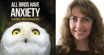 All Birds Have Anxiety by Kathy Hoopman